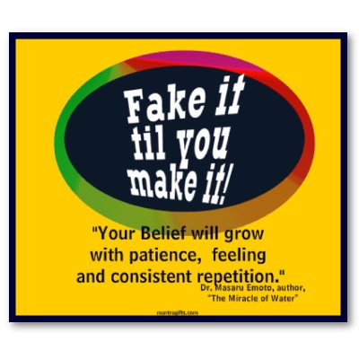 fake_it_til_you_make_it_poster-p228299516502549646t5ta_400